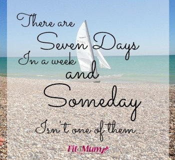 Motivational Quotes There Are Seven Days In A